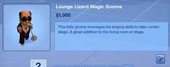 Lounge Lizard Magic Gnome