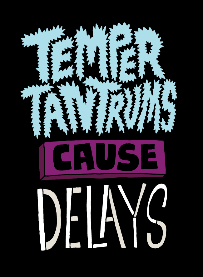 1035 20120208 Temper tantrums cause delays
