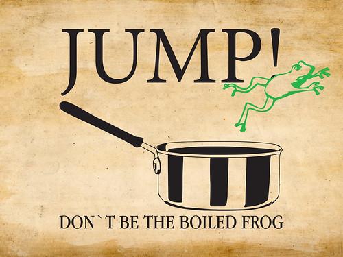 Boiled frog