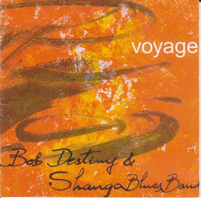 Pochette de l'album Voyage - Bob Destiny et Shango Blues Band