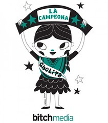 Illustration of a girl holding a banner above her head that reads La Campeona. She has a banner across her torso that says Cholita.