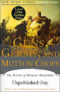 Guns, Germs, and Mutton Chops, a Pulitzer Prize Loser and New York Times NonSeller
