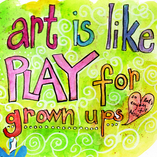 art is like play for grownups