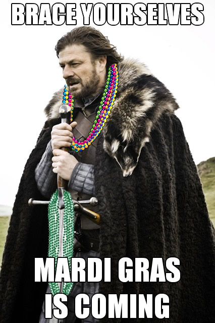 Imminent Ned: Mardi Gras is coming