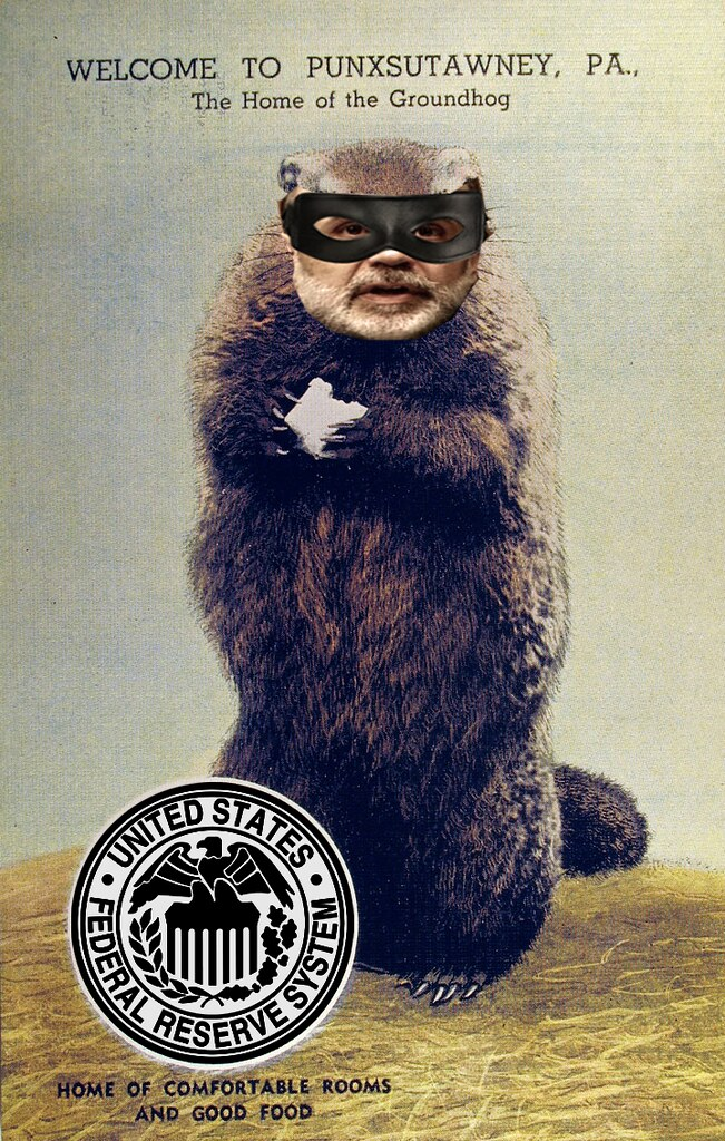 FEDERAL RESERVE GROUNDHOG