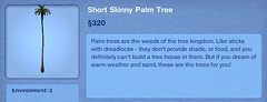 Short Skinny Palm Tree