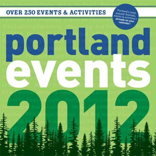 2012 Portland Events Calendar