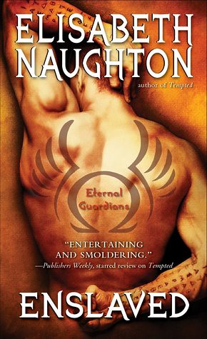 November 2012                      Enslaved (Eternal Guardians #5) by Elisabeth Naughton