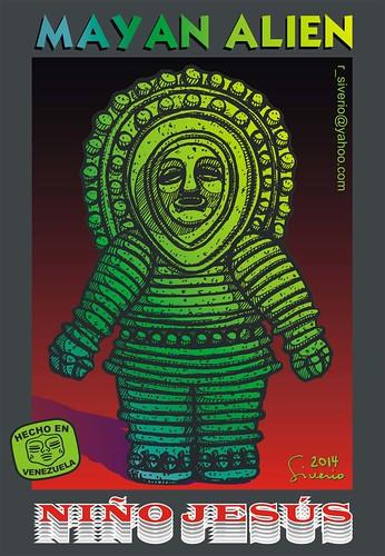 Mayan Alien (Alienígena Maya) by Niño Jesús