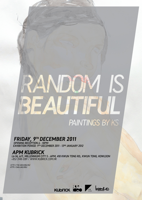 """RANDOM IS BEAUTIFUL(2011)"" a solo art exhibition by KS"