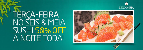 Banner Sushi - Seis & Meia by chambe.com.br