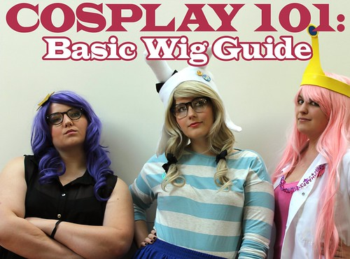 Cosplay 101: Basic Wig Guide