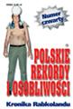 Polskie Rekordy i Osobliwości - rocznik 4
