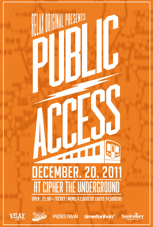 "RELAX Original Presents ""PUBLIC ACCESS"" @Cipher the Underground"