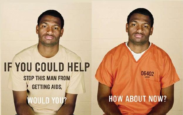 two images of the same black man side by side. In the first picture he wears a white t-shirt. The text reads, If you could stop this man from getting AIDS, would you? In the second image, he is wearing an orange prison jumpsuit. The text reads, How about now?