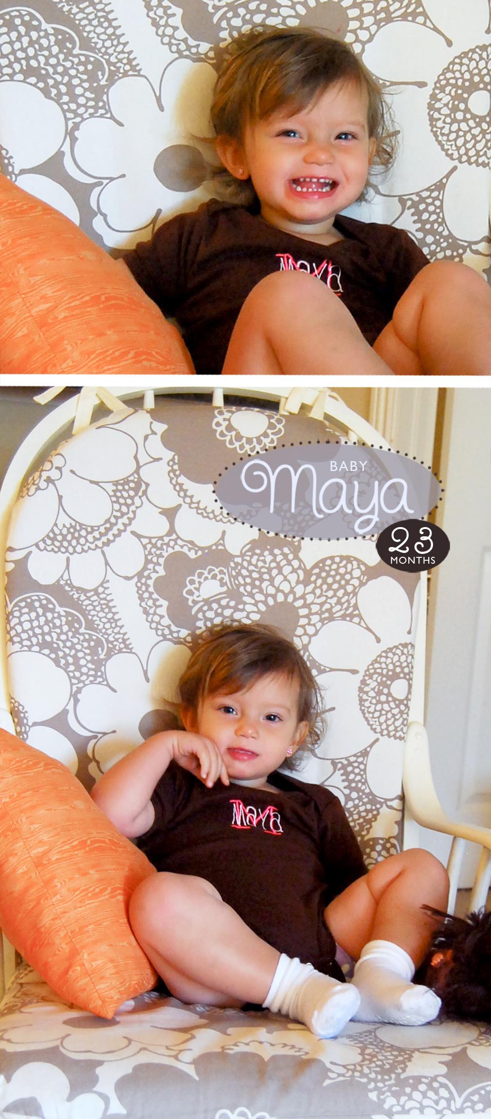 Maya 23 Months
