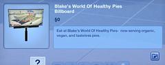 Blake's World of Healthy Pies Billboard
