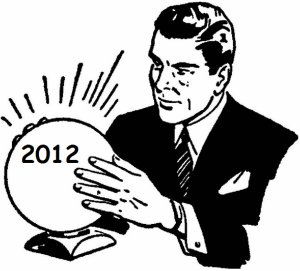 What's Ahead for 2012