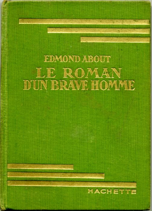 Le roman d'un brave homme, by Edmond ABOUT