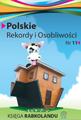 Polskie Rekordy i Osobliwości - rocznik 11