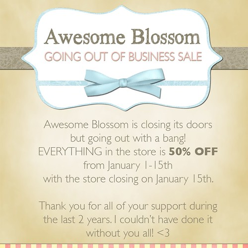 Awesome Blossom Closing Sale!