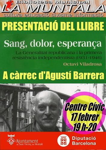 Presentació de llibre: Sang, dolor, esprerança. A càrrec d'Agustí Barrera. by bibliotecalamuntala