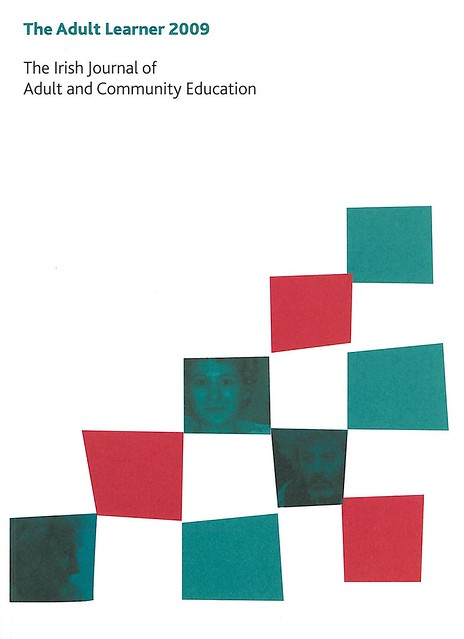 The Adult Learner 2009. The irish Journal of Adult and Community Education