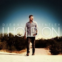 Dierks Bentley – I Hold On