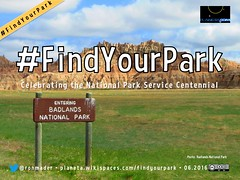 #FindYourPark: Celebrating the National Park Service Centennial @BadlandsNPS @NatlParkService