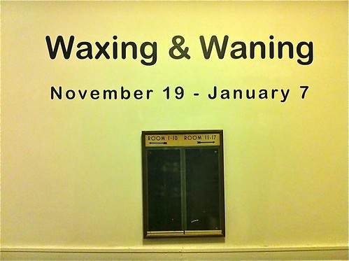 Waxing & Waning curated by Tom Billings & Glenn Wexler by billy craven