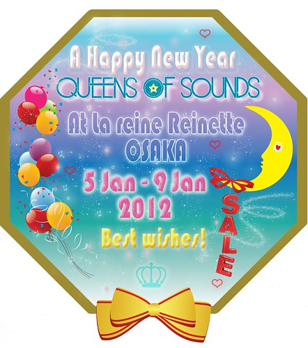 QOS SALE at la Reine Reinette Osaka 5Jan - 9Jan 2012 by queensofsounds