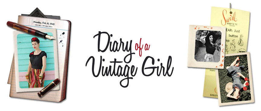 Diary of a Vintage Girl | Vintage Fashion & Lifestyle