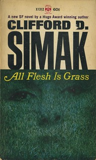 Simak, Clifford D. - All Flesh Is Grass