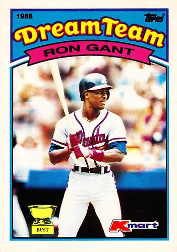 Baseball Card Bust Ron Gant 1988 Topps Kmart Dream Team