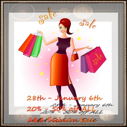 Hey Everyone!   December 28th - January 6th there will be a sale in-store ONLY of 20% - 50% off ALL A&A Fashion and A&Ana Jewellery merchandise!   COME CHECK IT OUT!  From:  AGNIESZKA Allstar  & Anastazja Brimm Have Fun!!!
