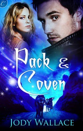 February 20th 2012 by Carina Press                  Pack and Coven by Jody Wallace