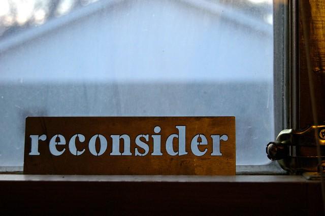 reconsider, by Maureen Didde