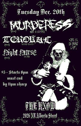 12/20/11 Murderess/Terokal/NightNurse