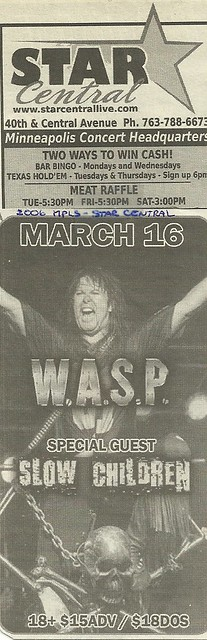03/16/06 WASP/Slow Children @ Star Central, Columbia Heights, MN