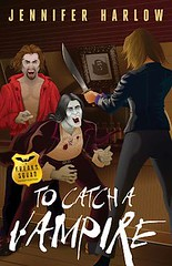 September 8th 2012 by Midnight Ink Books                   To Catch A Vampire (A F.R.E.A.K.S. Squad Investigation #2) by Jennifer Harlow