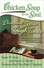 Chicken Soup Devotional Stories for Tough Times