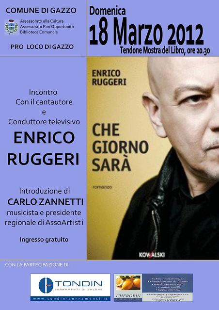 Carlo Zannetti - Enrico Ruggeri - Gazzo Padovano