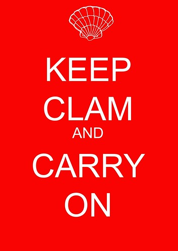 Keep Clam and Carry On copy
