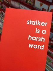 red card reads: stalker is a harsh word