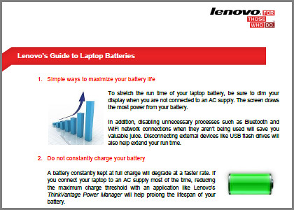 Check out Lenovo's Guide to Laptop Batteries.