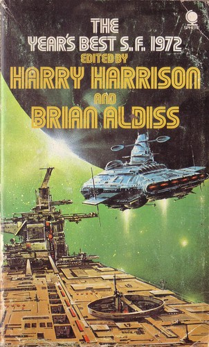 The Year's Best S.F. 1972. Harry Harrison and Brian Aldiss. Sphere 1973. Cover art Eddie Jones