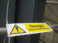 Danger Deep Excavations - Crossrail Site