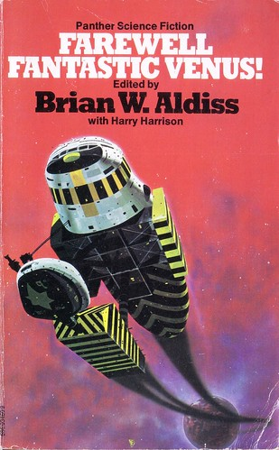 Farewell Fantastic Venus by Brian W. Aldiss. 1977 Panther. Cover artist Chris Foss