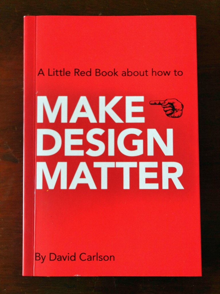 Make Design Matter by David Carlson