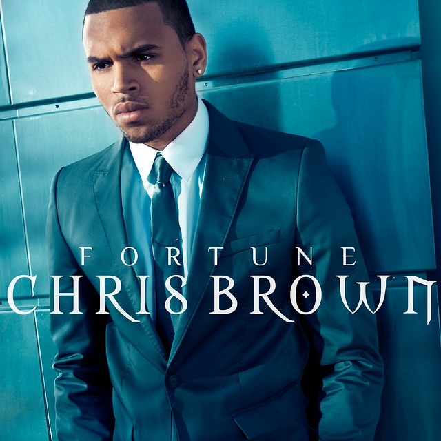 Chris Brown - Fortune (Album Cover) | Flickr - Photo Sharing! X Album Cover Chris Brown